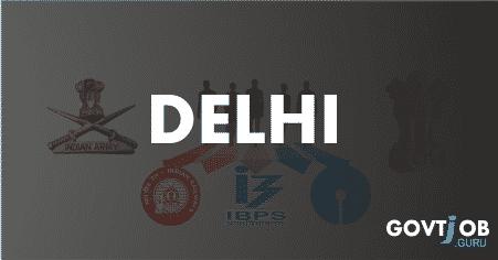 Delhi Govt Jobs 2017