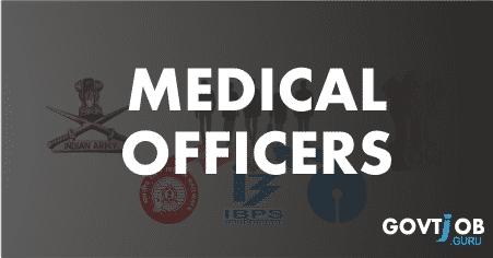 medical officers govt jobs 2017