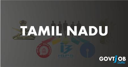 Tamilnadu Govt Jobs 2019 - Latest Jobs Notifications *Daily