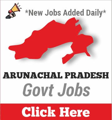 arunachal pradesh govt jobs