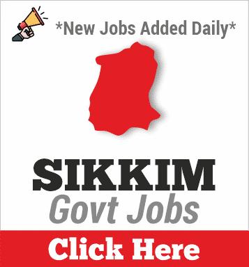 Sikkim Govt Jobs