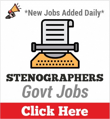 stenographers govt jobs